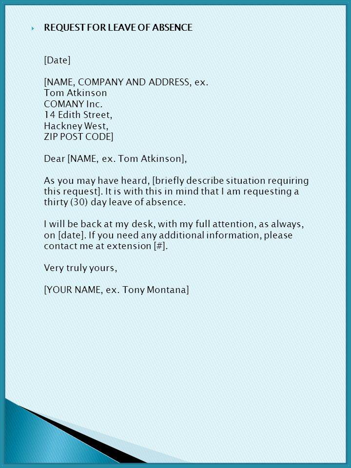 REQUEST FOR LEAVE OF ABSENCE [Date] [NAME, COMPANY AND ADDRESS, ex